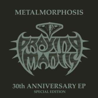 Praying Mantis - Metalmorphosis