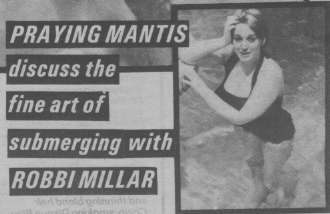 Praying Mantis discuss the fine art of submerging with ROBBI MILLAR